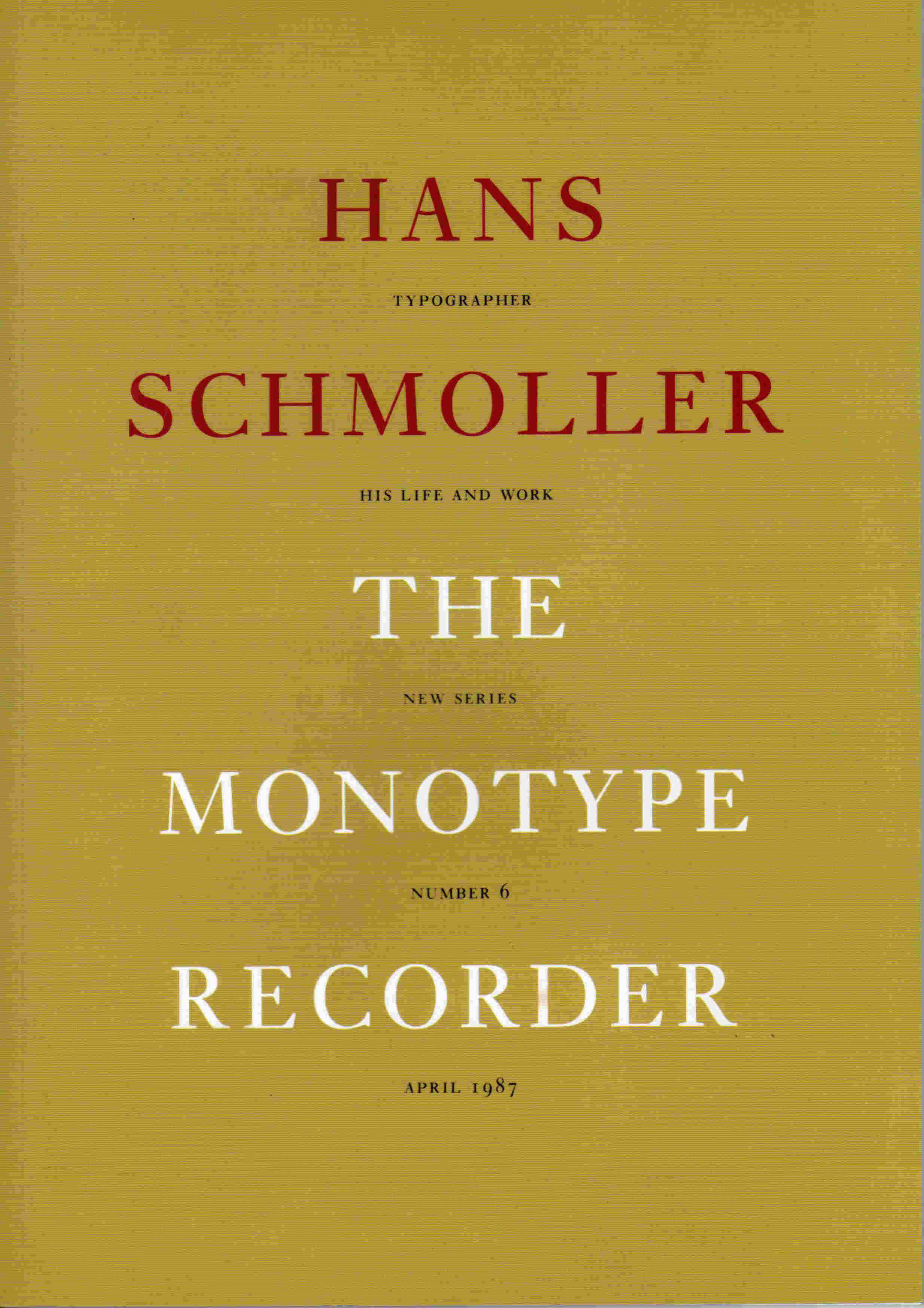 Hans Schmoller The Monotype Recorder